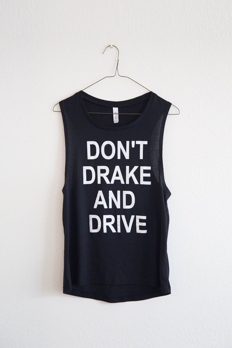 black don't drake and drive tank top