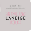 BEAUTY FINDS: Skin Care Using Laneige Products