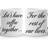 Lets Have Coffee Together Couple Mug
