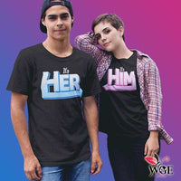 It's Him & It's Her - Couple Shirt (PAIR)