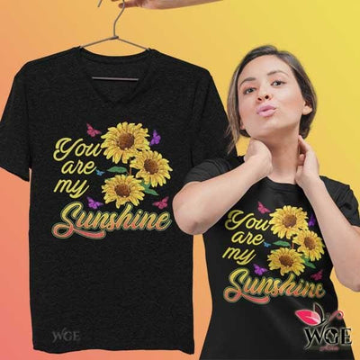 You Are My Sunshine - Shirt