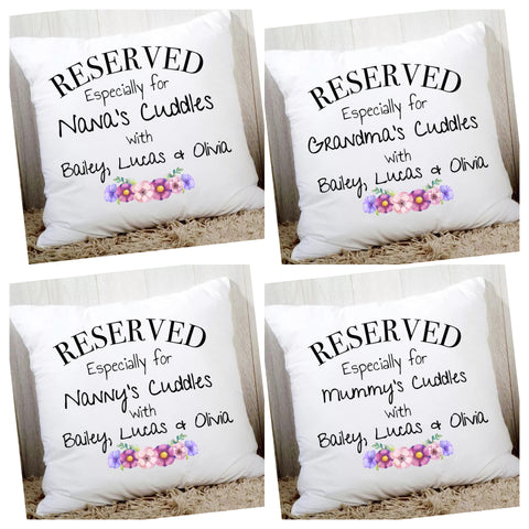 Reserved for cuddles cushion cover