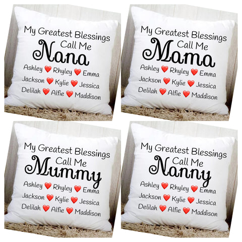 My greatest blessings call me cushion cover