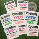 Custom cousin crew romper / shirts