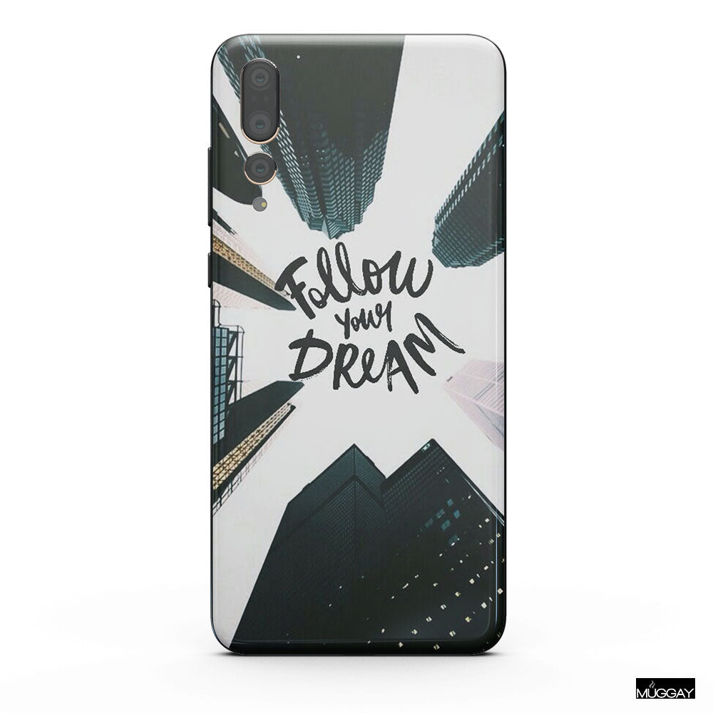 Mobile Covers - Follow your dream