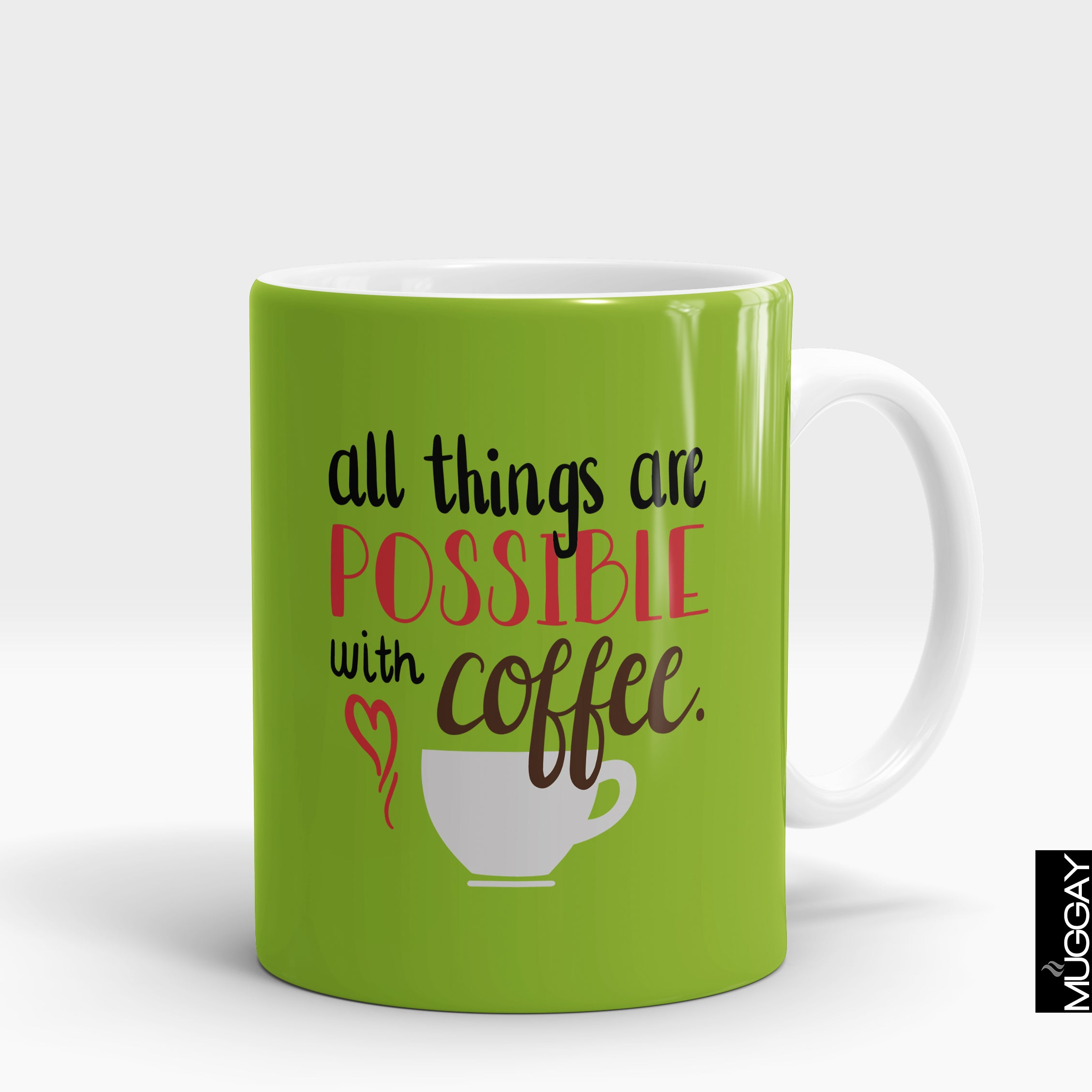 All Things Are Possible With Coffee Mug - Muggay.com - Mugs - Printing shop - truck Art mugs - Mug printing - Customized printing - Digital printing - Muggay
