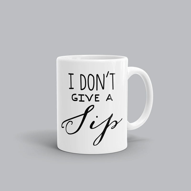 Don't give a sip