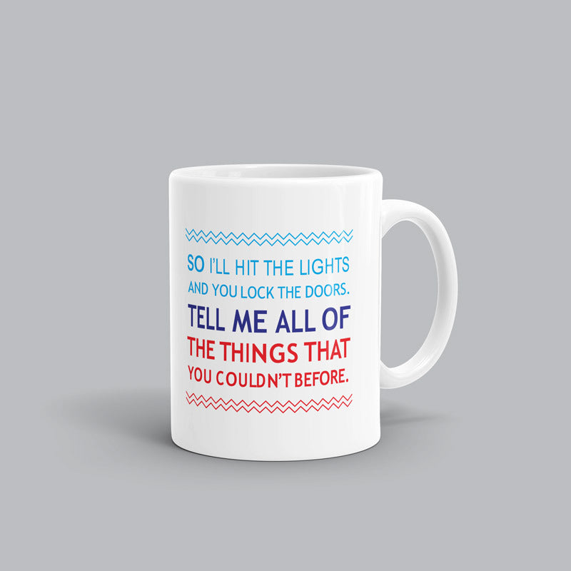 Tell me all the things Song mug