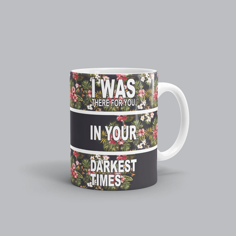I was there for you Song mug