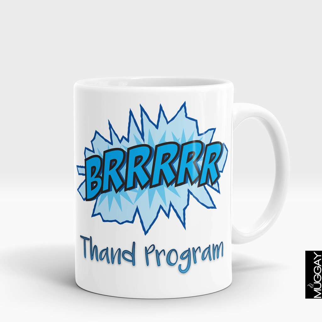 'Brr...Thand Program' Winter Mug