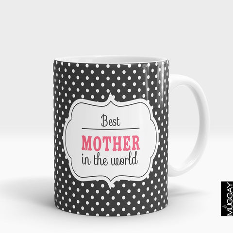 'Best Mother In The World' Mother Mug
