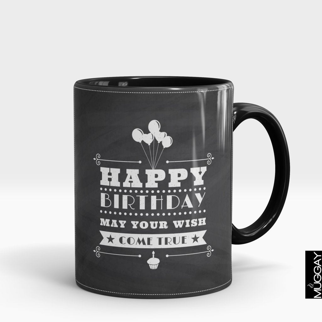 'Happy Birthday May Your Wish Come True' Mug