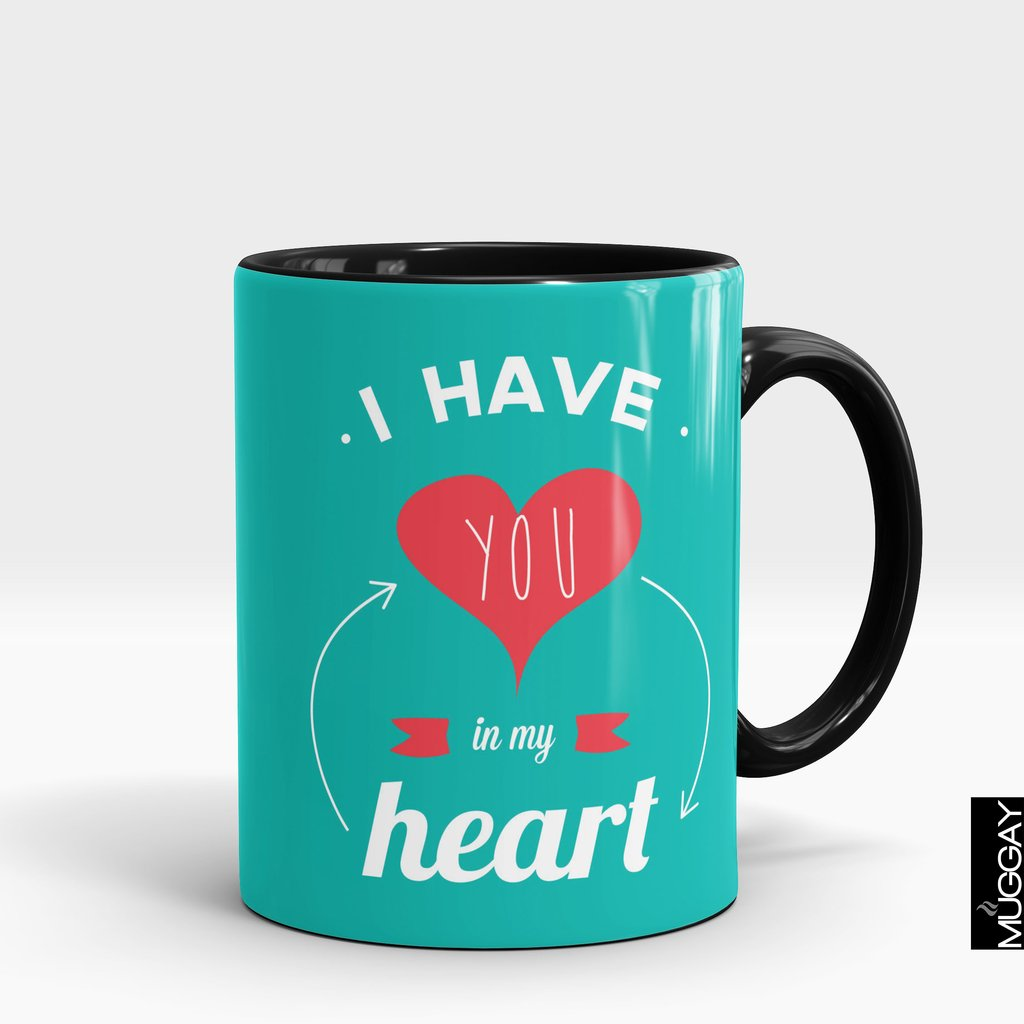 'I Have You In My Heart' Valentines Mug