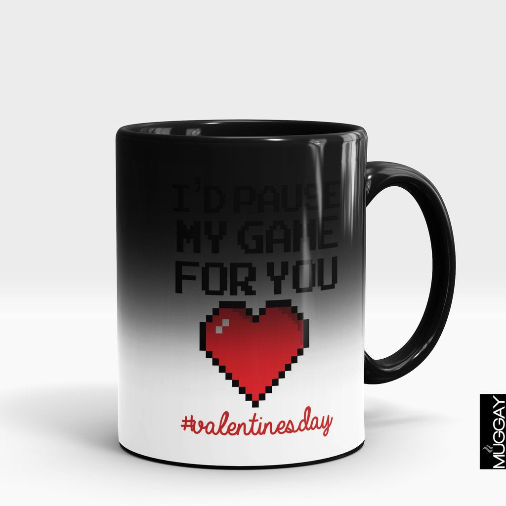 'I Would Pause My Game For You' Valentine Mug