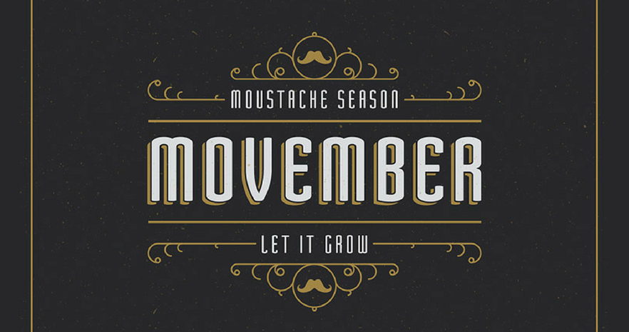Yes, Movember is still very much a thing.