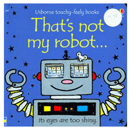 THATS NOT MY ROBOT