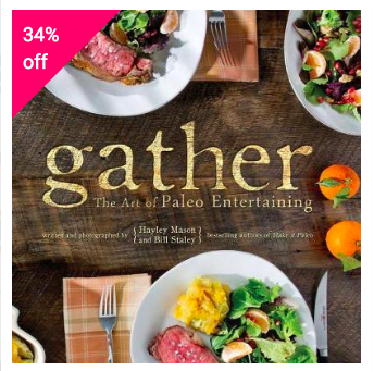 GATHER - THE ART OF PALEO