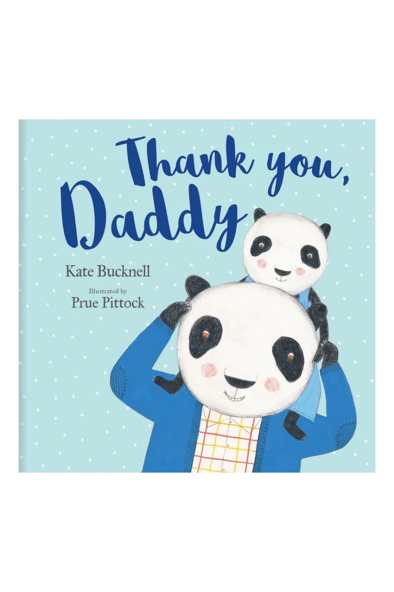 Thank You Daddy Book Prue Pittock Loft Image