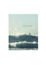 WAVES / PRO SURFERS AND THEIR WORLD HARDCOVER BOOK