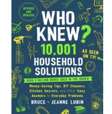 WHO KNEW 10001 HOUSEHOLD SOLUTIONS