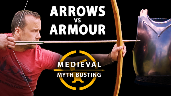 Arrows vs Armour – Agincourt Myth Busting