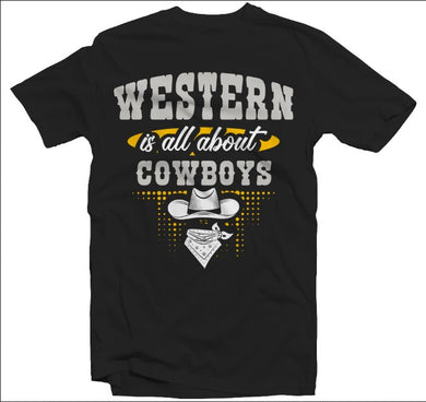 Western is all about cowboys