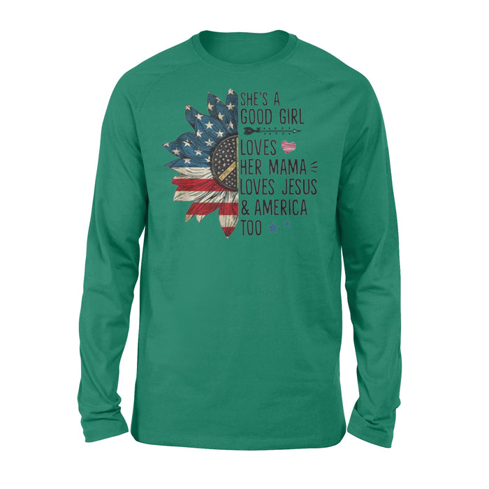 WildFreeSpirit Jesus Shirt She's A Good Girl Loves Her Mama Jesus America Shirt - Standard Long Sleeve