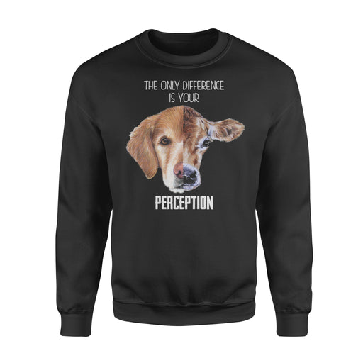 WildFreeSpirit Vegan Shirts The Only Difference Is Your Perception - Standard Fleece Sweatshirt