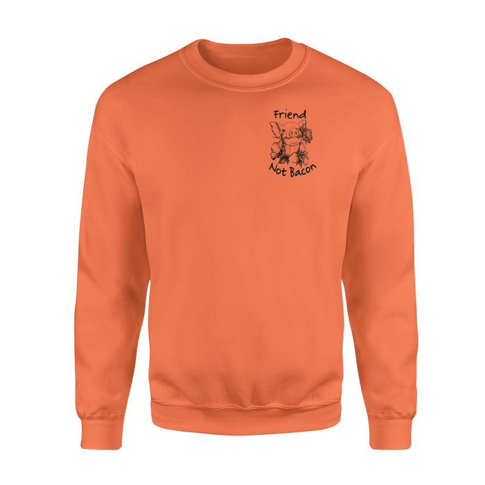 WildFreeSpirit Vegan Shirts Friend Not Bacon - Standard Fleece Sweatshirt
