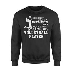 WildFreeSpirit Volleyball Shirts She's Not Just My Granddaughter - Standard Fleece Sweatshirt
