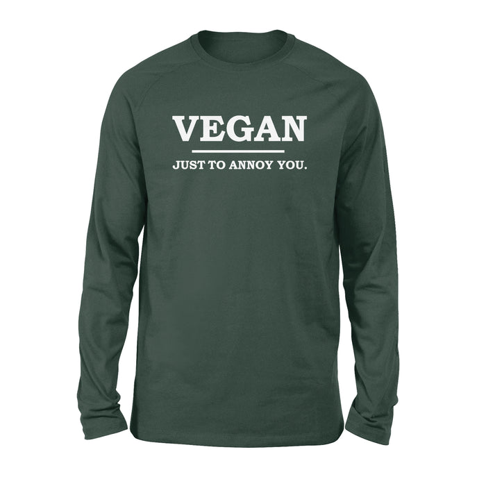 WildFreeSpirit Funny Vegan Shirts Just To Annoy You - Standard Long Sleeve