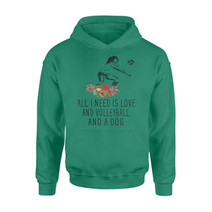 WildFreeSpirit Volleyball Shirts Volleyball All I Need Is Love Volleyball Dog - Standard Hoodie