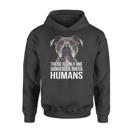 WildFreeSpirit Pitbull Shirt There Is Only One Dangerous Breed Human - Standard Hoodie