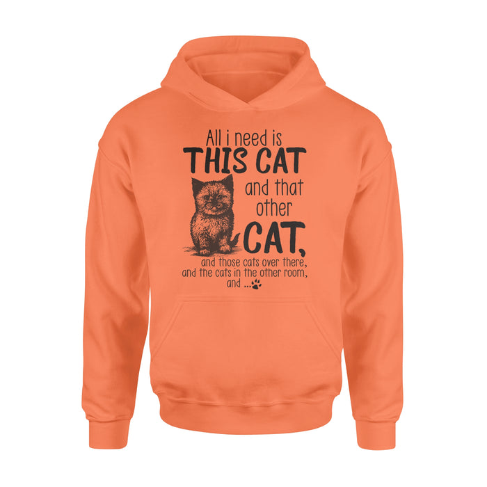 WildFreeSpirit Cat Hoodie All I Need Is This Cat And That Cat