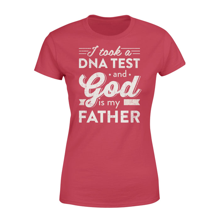WildFreeSpirit Jesus Shirt Funny Christian T Shirts I Took A Dna Test And God Is My Father - Standard Women's T-shirt