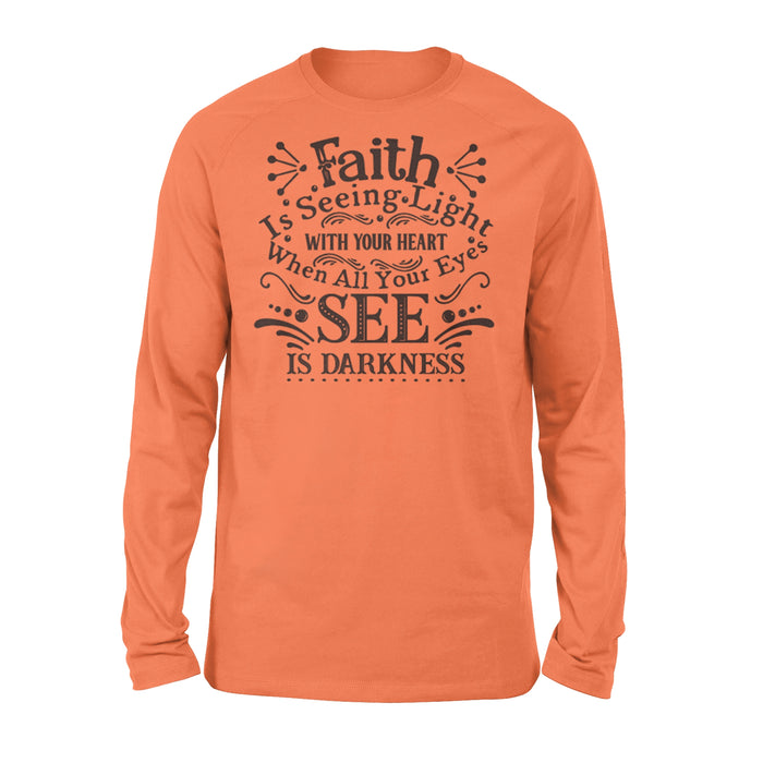 WildFreeSpirit Jesus Shirt Funny Christian T Shirts Faith Is Seeing Light With Your Heart - Standard Long Sleeve