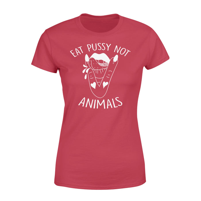 WildFreeSpirit Funny Vegan Shirts Eat Pussy Not Animals - Standard Women's T-shirt