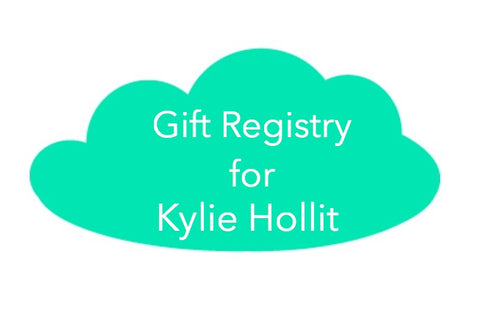 Gift Registry for Kylie Hollitt