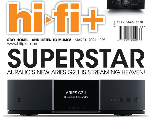SUPERSTAR - AURALiC's NEW ARIES G2.1 IS STREAMING HEAVEN