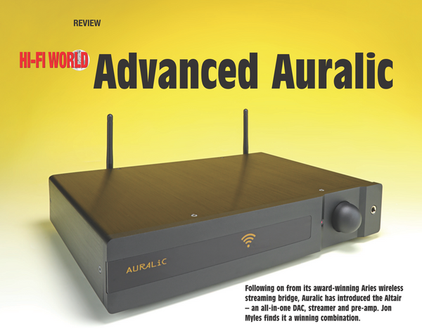 Advanced AURALiC - ALTAIR Review by HI-Fi World
