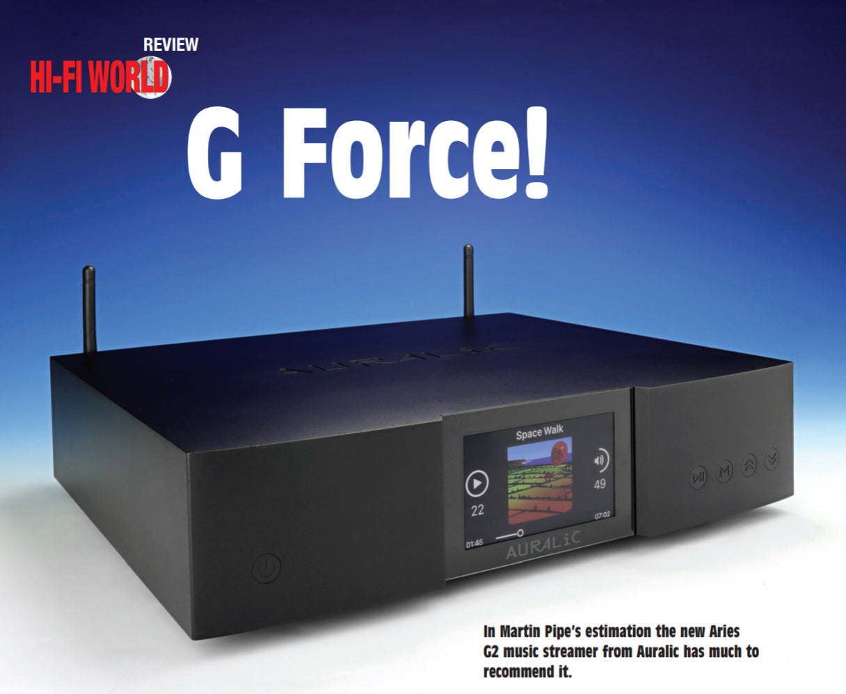 "Aries G2 - ""G Force"" Hifi World Review"