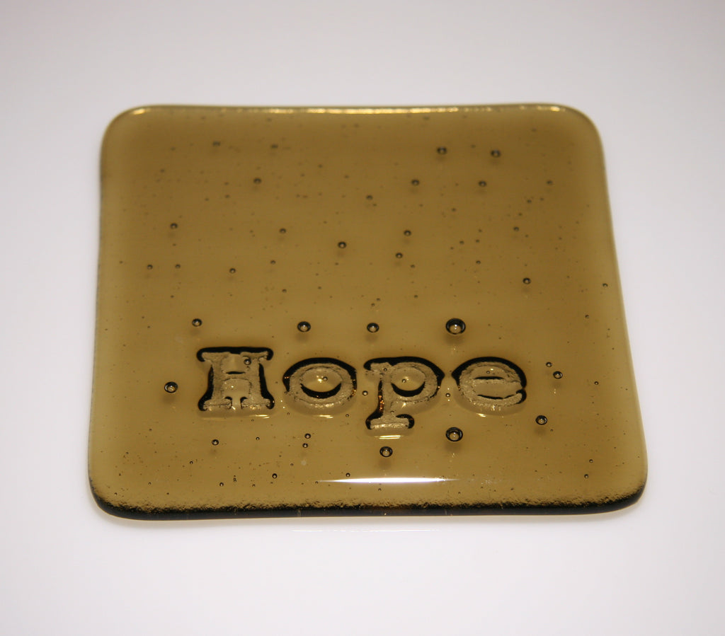 Well Made Stuff - Handmade Light Bronze Transparent colour fused art glass Inspirational Hope Coaster - perfect as a gift or something for your home - wonderfully thoughtful present
