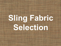 Sling Fabric Selection