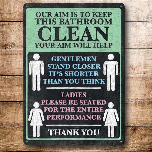 Keep Bathroom Clean, Funny Tiolet Notice Small Metal/Steel Wall Sign