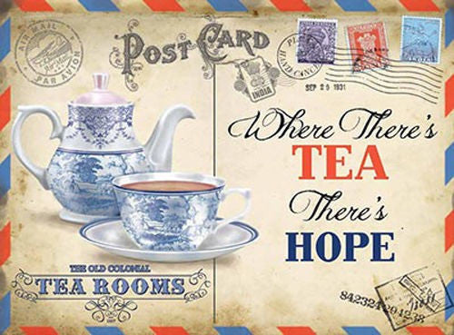 postcard-tea-china-cup-saucer-and-tea-pot-where-there-s-tea-there-s-hope-team-rooms-for-house-home-bar-pub-cafe-or-shop-metal-steel-wall-sign