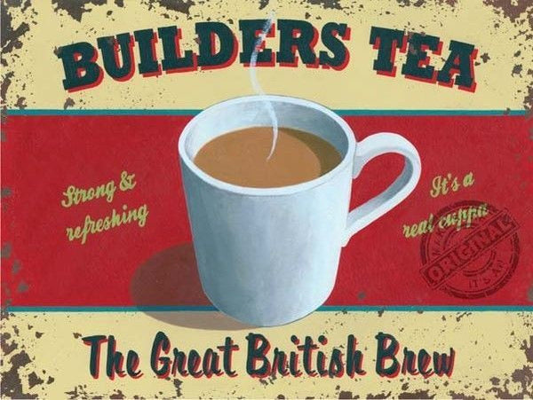 builders-tea-great-british-brew-cuppa-mug-kitchen-cafe-metal-steel-wall-sign