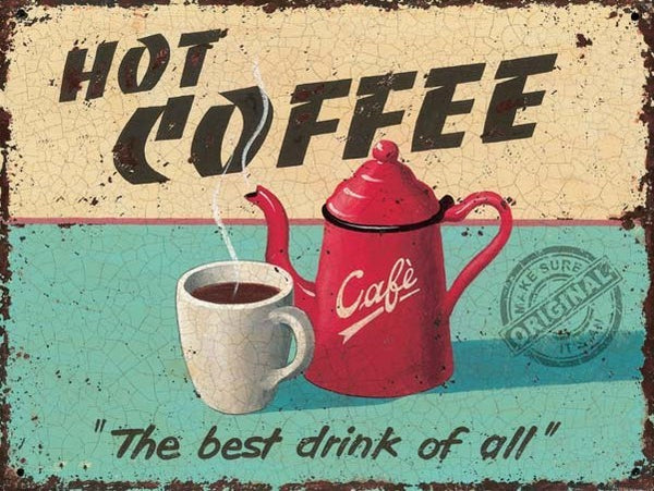 Hot Coffee Retro Vintage Drink Kitchen Cafe Old Shop Food Metal/Steel Wall Sign