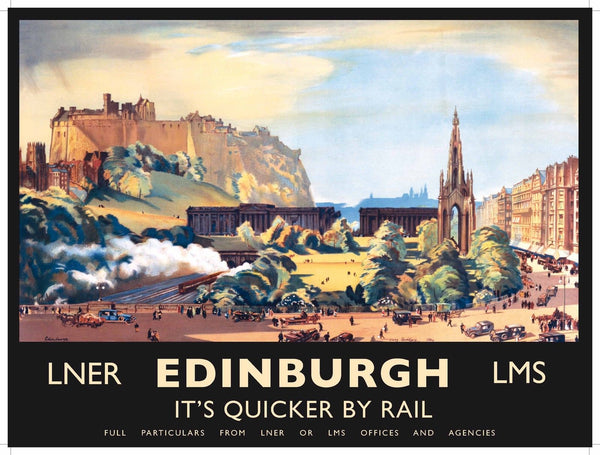 Edinburgh. LNER. LMS. It's quicker by rail. Painting of Edinburgh. Shows old and new parts of the city. Old retro vintage holiday advert. Edinbor Large Steel Wall Sign