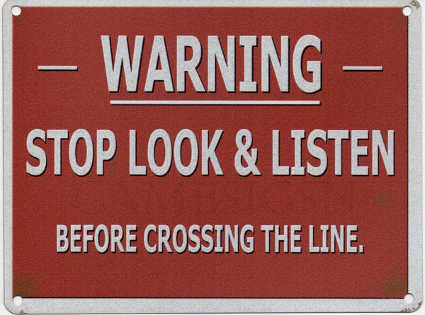 stop-look-listen-before-crossing-the-line-old-retro-vintage-warning-sign-from-railway-metal-steel-wall-sign
