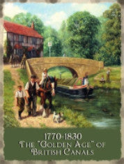 1770-1830-the-golden-age-of-british-canals-horse-drawn-barges-on-toe-path-bridge-narrow-boat-countryside-ducks-shire-horse-working-pub-ideal-for-home-kitchen-cafe-or-pub-metal-steel-wall-sign